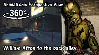 360°| FNAF6 William Afton to the Back Alley - Animatronic Perspective [SFM] (VR Compatible)
