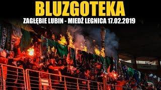 BLUZGI: Zagłebie Lubin - Miedź Legnica 17.02.2019