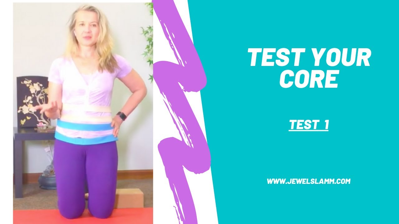 TEST YOUR CORE