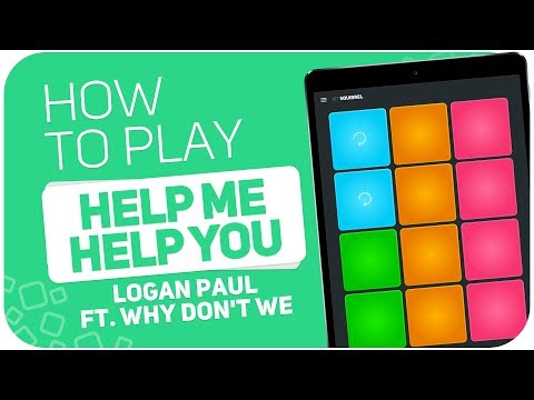 How to play: HELP ME HELP YOU (Logan Paul ft. Why Don't We) - SUPER PADS - Kit Squirrel