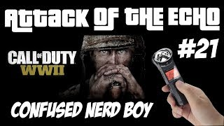 LMAO! HE DOESN'T HAVE A CLUE! Confused Nerd Boy - Attack Of The Echo #21 - COD WW2