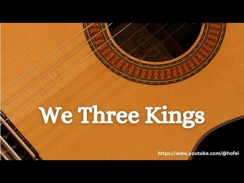 We Three Kings - Fingerstyle Guitar Tab