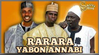 Download lagu Rarara Wakar Yabon Annabi Mai Dadi MP3