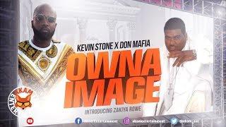 Kevin Stone X Don Mafia - Owna Image - June 2019