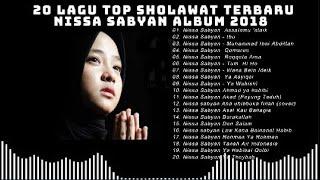 Gambar cover 20 Lagu Top Sholawat Terbaru NISSA SABYAN ALBUM 2018