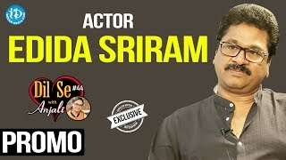 Actor Edida Sriram Exclusive Interview - Promo || Dil Se With Anjali #44