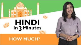 Learn Hindi - Hindi in Three Minutes - How Much?