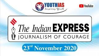 23TH NOVEMBER 2020 I INDIAN EXPRESS NEWSPAPER I EDITORIAL ANALYSIS I ABHISHEK BHARDWAJ