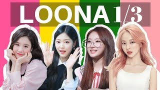 A Guide to LOONA 1/3 - Stafaband