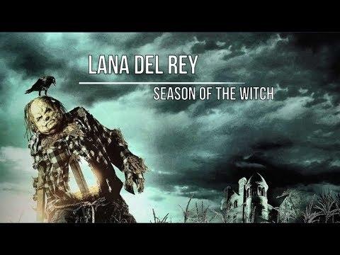 Lana Del Rey - Season Of The Witch Lyrics [English Lyrics]