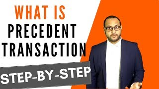 PRECEDENT TRANSACTIONS - Investment Banking Interview Answer   Investment Banking