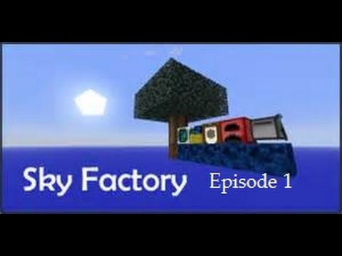 Sky Factory:Episode 1