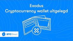 Uitleg: Exodus wallet voor al je cryptocurrency (Windows/Mac OS/Linux) | BTC Direct