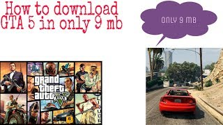 How to download Gta 5 in android highly Compressed 9mb😵 by vastach