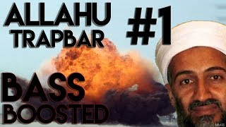 [EXTREME] Allahu Trapbar #1 (BASS BOOSTED)