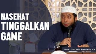 Nasehat bagi para gamer untuk lebih memanfaatkan waktu dengan sebaik-baiknya, oleh Ustadz DR Khalid Basalamah, MA Subscribe!! view lentera islam on: ...