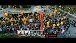 "Badu Bar presents ""Make A Wish Party vol.3"""