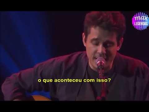 John Mayer - I Guess I Just Feel Like (Tradução) (Legendado) (Ao Vivo)