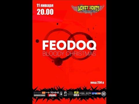 FEODOQ - 11.01.2013. Money Honey, Петербург