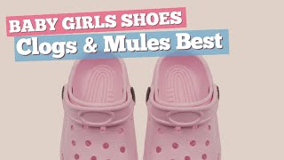 Clogs & Mules Best Sellers Collection // Baby Girls Shoes