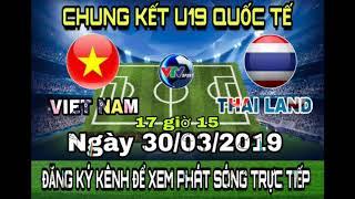 Lịch trực tiếp bóng đá u19 thế giới việt nam gặp thailand