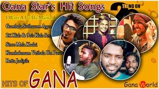Trending Gana songs | Chennai gana new song 2020 | Gana Songs | Jukebox | Tamil