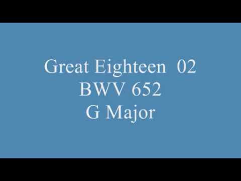 J.S.Bach Great Eighteen BWV651 - BWV668