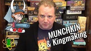 Kingmaking & Munchkin  Atomic Game Theory Episode 7