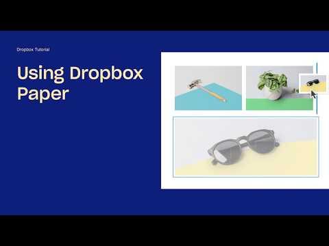Get started with Dropbox Paper | Dropbox Tutorials | Dropbox