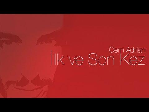 Cem Adrian - İlk ve Son Kez (Official Audio)