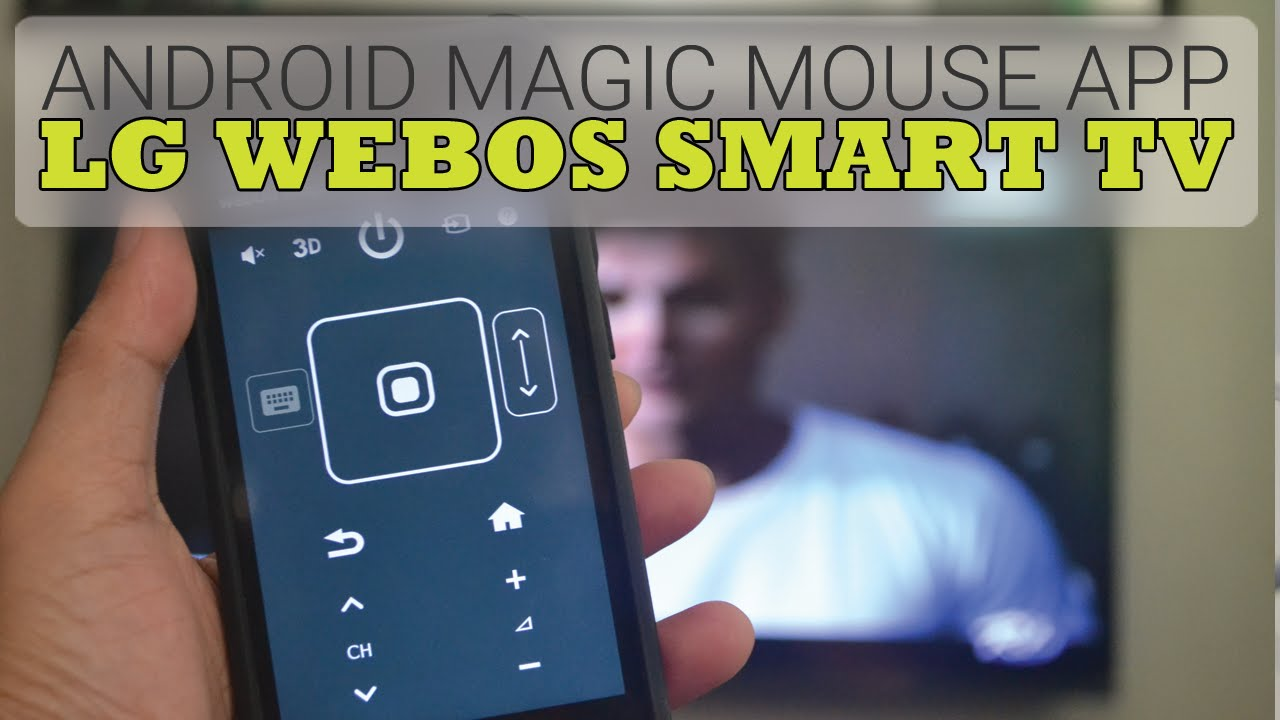 Use Android Phone as Magic Remote for LG WebOS Smart TV