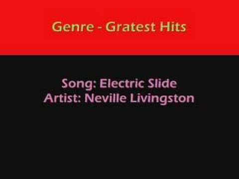 Electric Slide - Neville Livingston