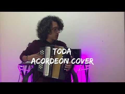 Toda -  Alex Rose Lenny Tavarez Cazzu Lyanno & Rauw Mulett Acordeón Cover