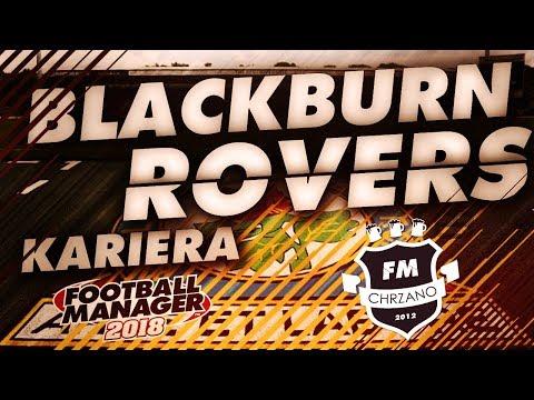 Football Manager 2018: ROVERS (S01E07) - Autostrada do awansu