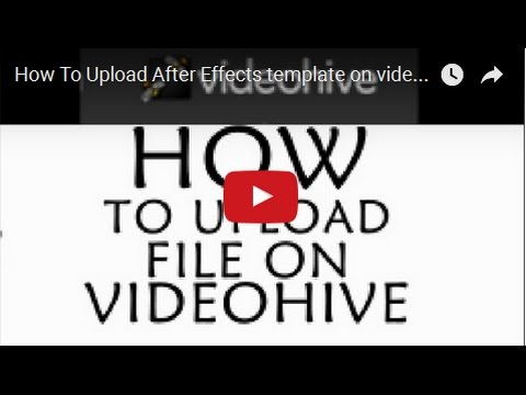 how to upload after effects template on videohive step by step youtube