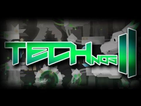 TECHnos II by StubbyPinata (me!) - Geometry Dash