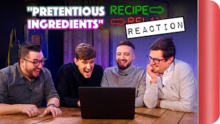 REACTING to PRETENTIOUS INGREDIENTS Recipe Relay Video