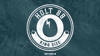 Holt 88 - King Size [BIRDFEED EXCLUSIVE]