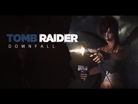 TOMB RAIDER™ - Downfall (Fan Movie/Sims)
