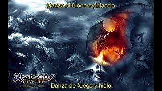 Rhapsody of Fire - Danza Di Fuoco E Ghiaccio (Lyrics & Sub. Español)