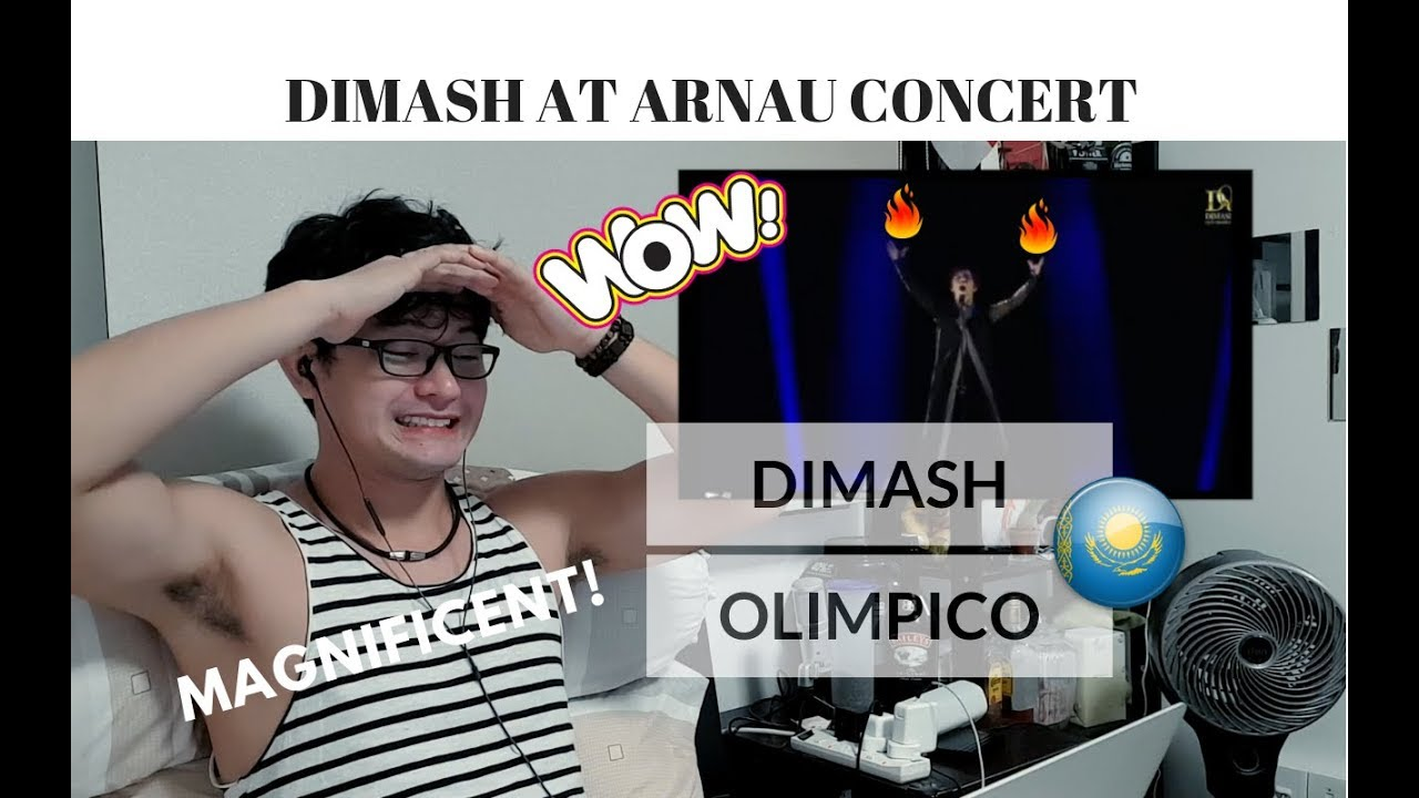 [REACTION] MAGNIFICENT! Dimash Kudaibergen Димаш Кудайберген - OLIMPICO (迪玛希) | ARNAU CONCERT