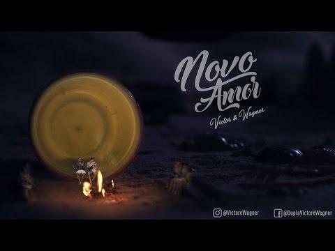 Victor e Wagner - Novo Amor (Clipe Oficial)