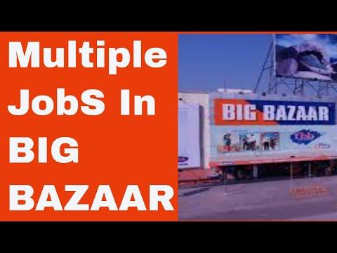 JOBS IN BIG BAZAAR