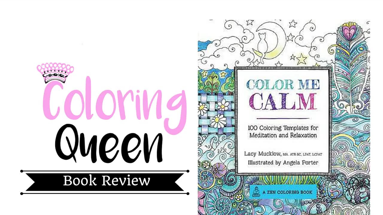 Colour zen review - Color Me Calm Adult Coloring Book Review