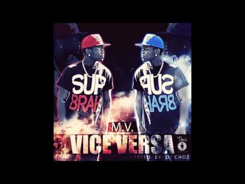 M.V. Fly Young (Vice Versa Mixtape Hosted By DJ Choz Of MMG)