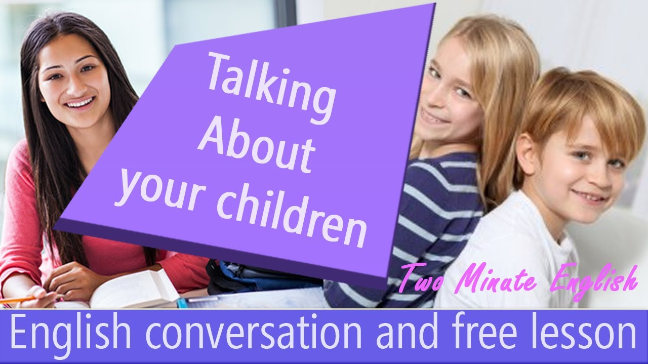 What time do children speak