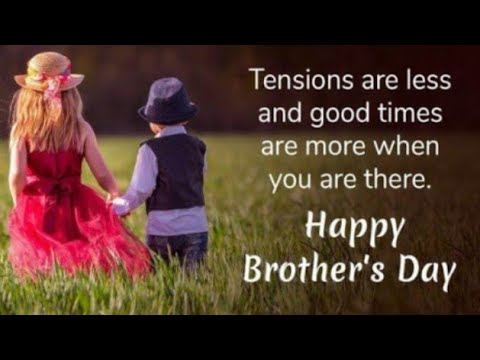 Happy👬 Brother's💖 Day Status|| 24 MAY Brother's👬 Day💖 Status Video 2019||Brothers👬 Day Wishes