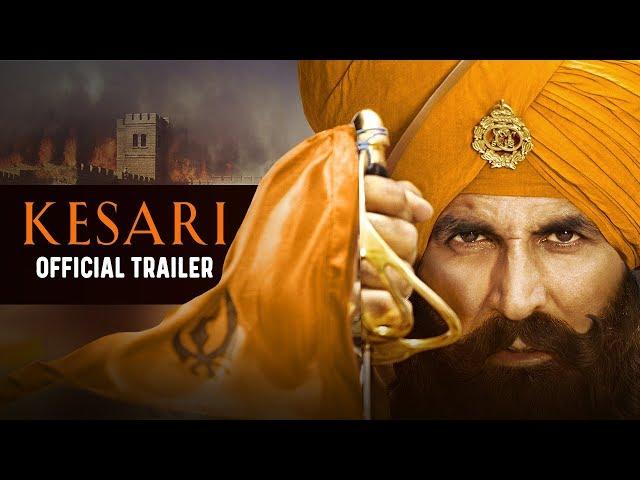Kesari   Official Trailer   Akshay Kumar   Parineeti Chopra   Anurag Singh