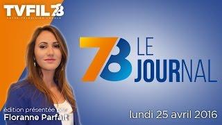 7/8 Le Journal – Edition du lundi 25 avril 2016