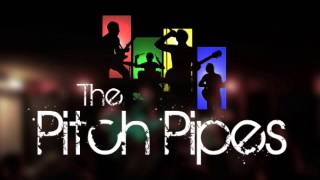 Watch Pitch Pipes Today Is A New Day video